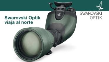 Swarovski Optik viaja al norte